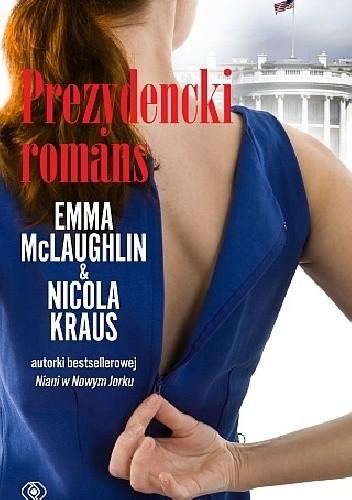 Okładka książki Prezydencki romans
