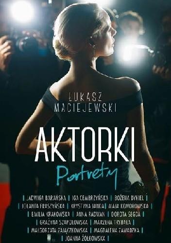Okładka książki Aktorki. Portrety