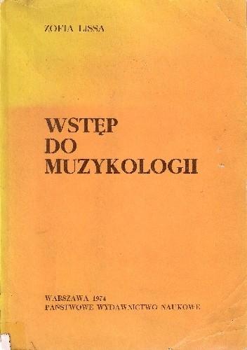 Okładka książki Wstęp do muzykologii