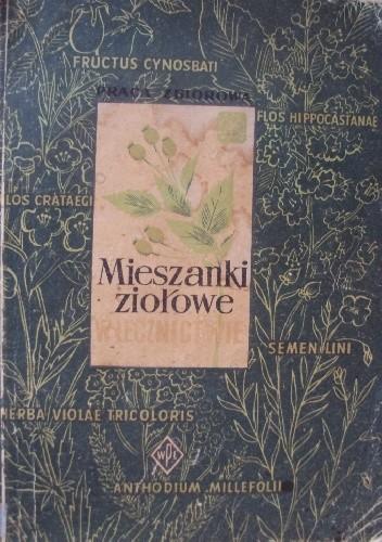 Okładka książki Mieszanki ziołowe w lecznictwie