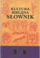 Kultura biblijna. Słownik