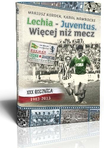 Okładka książki Lechia - Juventus. Więcej niż mecz