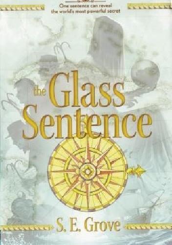 Okładka książki The Glass Sentence