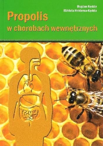 Okładka książki Propolis w chorobach wewnętrznych