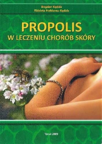 Okładka książki Propolis w leczeniu chorób skóry