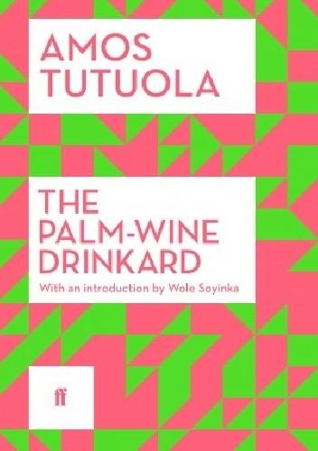 Okładka książki The Palm-Wine Drinkard