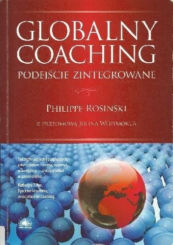 Okładka książki Globalny coaching. Podejście zintegrowane