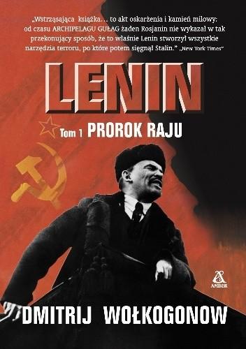 Okładka książki Lenin: Prorok Raju Tom I