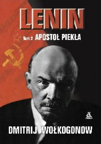 Okładka książki Lenin, tom II. Apostoł piekła