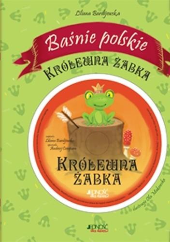 Okładka książki Królewna Żabka. Baśnie polskie.