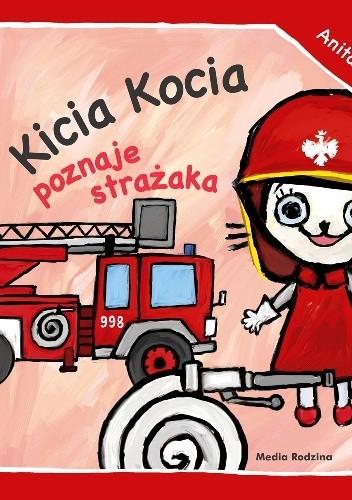 Okładka książki Kicia Kocia poznaje strażaka