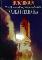Współczesna Encyklopedia Świata. Nauka i Technika Tom I