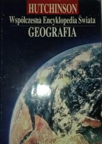 Okładka książki Współczesna Encyklopedia Świata. Geografia Tom I