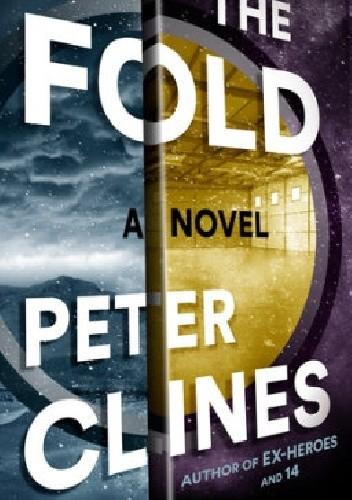 Okładka książki The Fold: A Novel