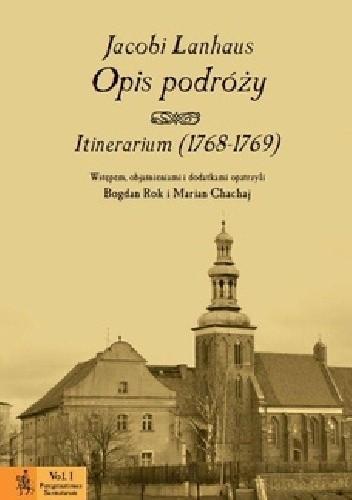 Okładka książki Opis podróży. Itinerarium (1768-1769)