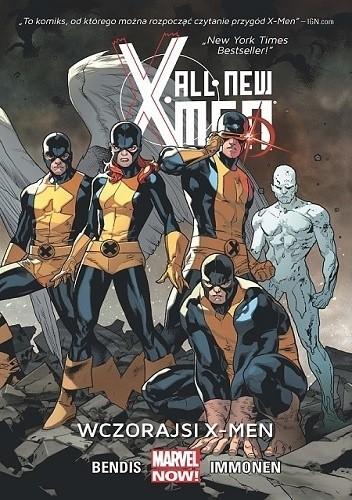 Okładka książki All-New X-Men: Wczorajsi X-Men