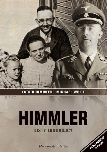 Okładka książki Himmler. Listy ludobójcy