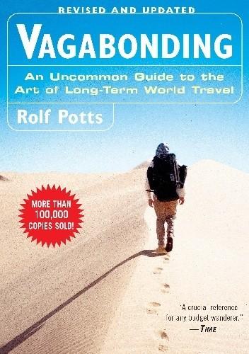Okładka książki Vagabonding: An Uncommon Guide to the Art of Long-Term World Travel
