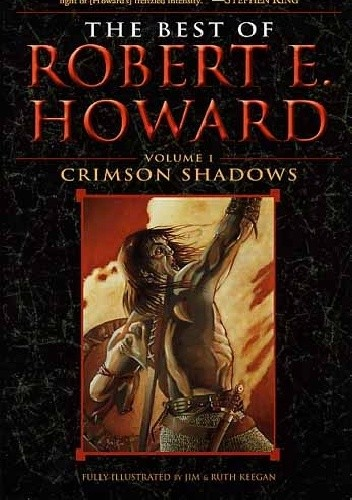 Okładka książki Crimson Shadows: The Best of Robert E. Howard Volume 1