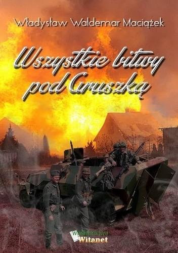 Okładka książki Wszystkie bitwy pod Gruszką