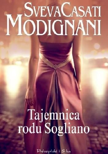 Okładka książki Tajemnica rodu Sogliano