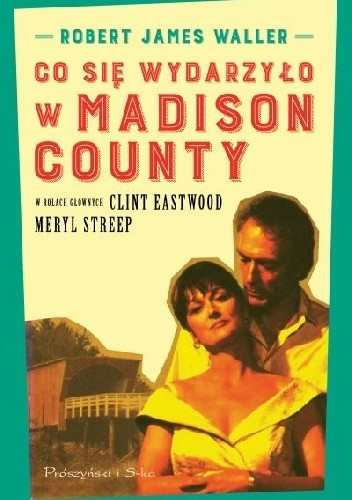 Okładka książki Co się wydarzyło w Madison County