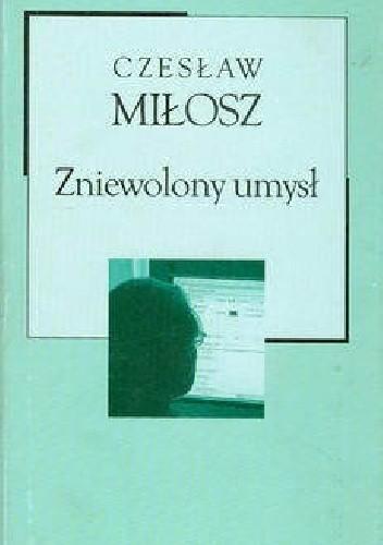 Okładka książki Zniewolony umysł