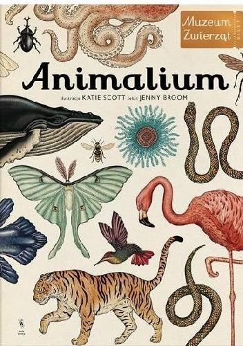 Okładka książki Animalium. Muzeum Zwierząt