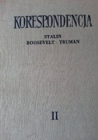 Korespondencja w okresie Wielkiej Wojny Narodowej. 1941-1945. Tom II