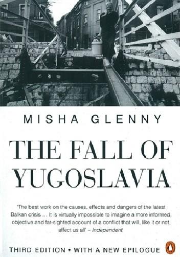 Okładka książki The Fall of Yugoslavia