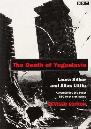 Okładka książki The Death of Yugoslavia