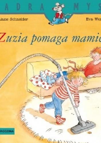 Okładka książki Zuzia pomaga mamie
