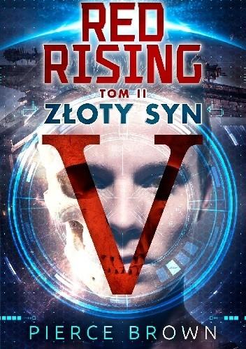 Okładka książki Red Rising Tom 2 Złoty Syn