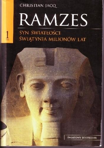 Okładka książki Ramzes t. I Syn Światłości. Światynia Milionów Lat
