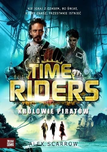 Okładka książki Time Riders. Królowie Piratów