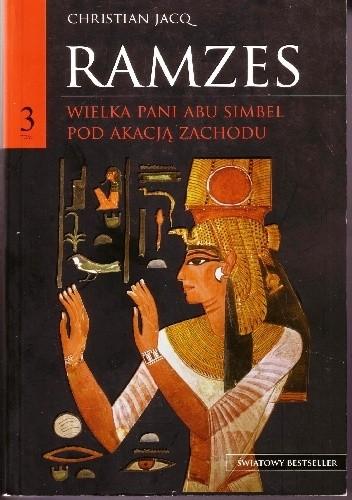 Okładka książki Ramzes t. III Wielka Pani Abu Simbel. Pod akacją Zachodu