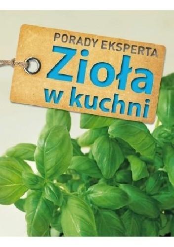 Okładka książki Zioła w kuchni Porady eksperta