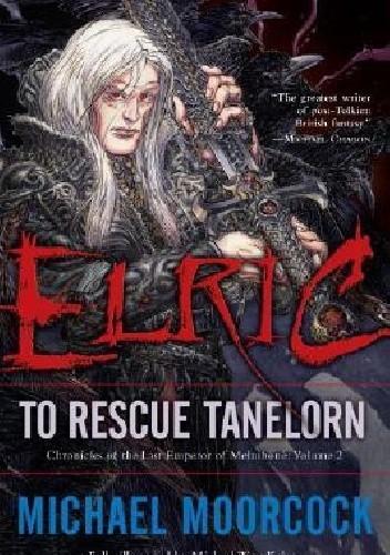 Okładka książki Elric: To Rescue Tanelorn