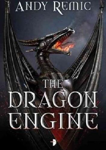 Okładka książki The Dragon Engine