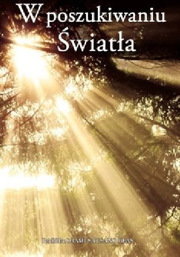 Okładka książki W Poszukiwaniu Światła