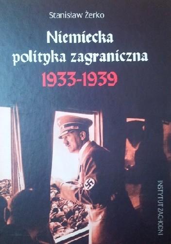 Okładka książki Niemiecka polityka zagraniczna 1933-1939