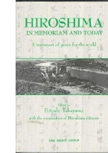Okładka książki Hiroshima in memoriam and today. A testament of peace for the world