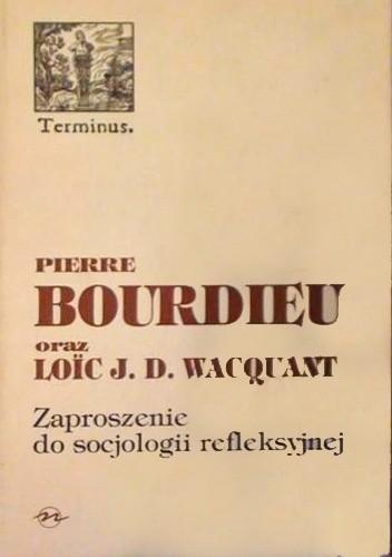 Okładka książki Zaproszenie do socjologii refleksyjnej
