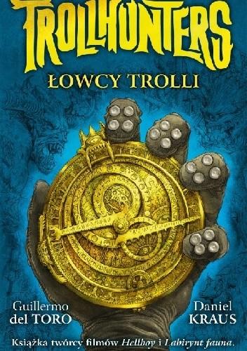 Okładka książki Trollhunters. Łowcy trolli