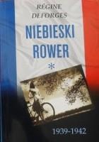 Niebieski rower. 1939-1942