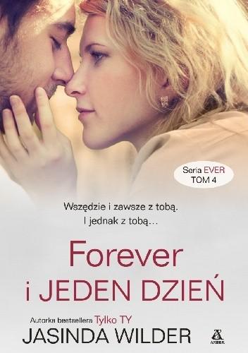 Okładka książki Forever i jeden dzień