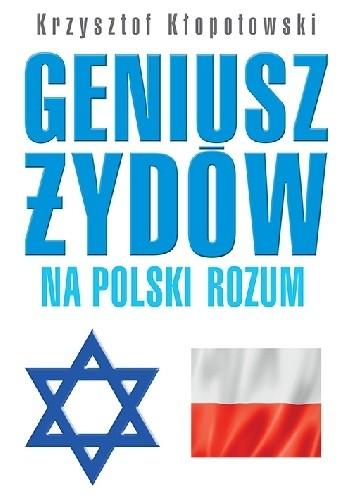Okładka książki Geniusz Żydów na polski rozum