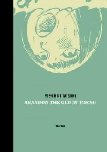 Okładka książki Abandon the Old in Tokyo
