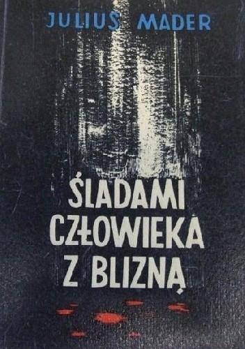 Okładka książki Śladami człowieka z blizną