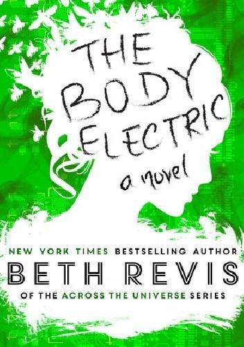Okładka książki The Body Electric
